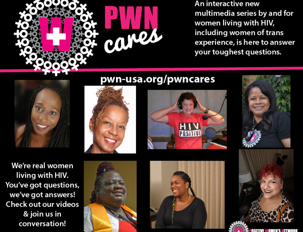 Positive Women's Network – USA Launches #PWNCares, an Interactive New Multimedia Series Connecting Women with HIV and Addressing Their Biggest Challenges