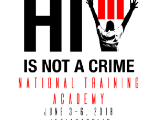 2018 HIV Is Not a Crime III National Training Academy Registration Is Open
